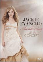 Jackie Evancho: Awakening - Live in Concert -