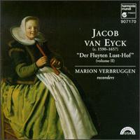 """Jacob van Eyck: """"Der Fluyten Lust-hof"""" (""""The Flute's Garden of Delights""""), Volume 2 - Marion Verbruggen (recorder)"""