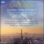 Jacques Casterède: Complete Works for Flute, Vol. 2