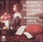 Jacques de Gallot: Pièces de Luth