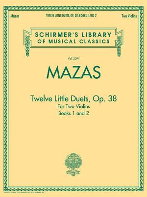 Jacques F. Mazas: Twelve Little Duets for Two Violins Op.38 (Books 1 & 2) - Schradieck, Henry (Editor)