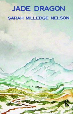 Jade Dragon - Nelson, Sarah Milledge