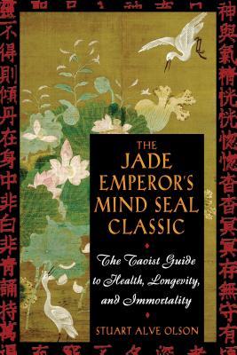 Jade Emperor's Mind Seal Classic - Olson, Stuart Alve