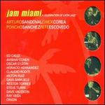 Jam Miami: A Celebration of Latin Jazz - Various Artists