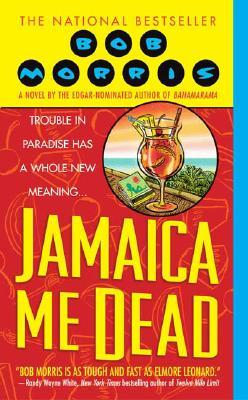 Jamaica Me Dead - Morris, Bob