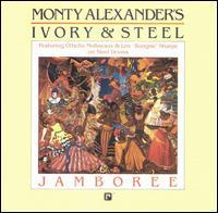 Jamboree: Monty Alexander's Ivory and Steel - Monty Alexander