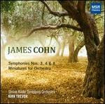 James Cohn: Symphonies Nos. 3, 4 & 8; Miniatures