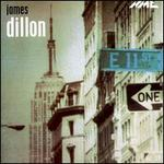 James Dillon: Music Projects