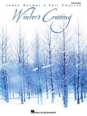 James Galway/Phil Coulter: Winter's Crossing -