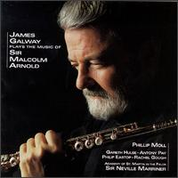 James Galway plays the Music of Sir Malcolm Arnold - Academy of St. Martin in the Fields; Antony Pay (clarinet); Gareth Hulse (oboe); James Galway (flute);...