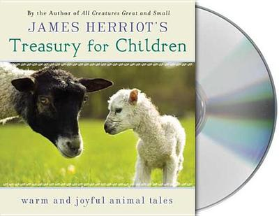 James Herriot's Treasury for Children: Warm and Joyful Tales by the Author of All Creatures Great and Small - Herriot, James, and Dale, Jim (Read by)