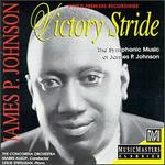 James P. Johnson: Victory Stride