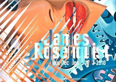 James Rosenquist: Four Decades: 1970-2010 - Rosenquist, James