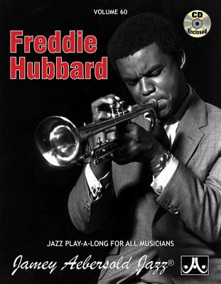 Jamey Aebersold Jazz -- Freddie Hubbard, Vol 60: Book & CD - Hubbard, Freddie