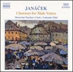 Janácek: Choruses for Male Voices
