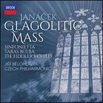 Janácek: Glagolitic Mass; Sinfonietta; Taras Bulba; The Fiddler's Child
