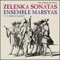 Jan Dismas Zelenka: Sonatas - Ensemble Marsyas; Monica Huggett (violin)