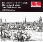 Jan Pieterszoon Sweelinck: Harpsichord Music