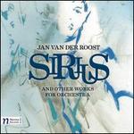 Jan Van Der Roost: Sirius