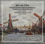 "Jan van Gilse: Piano Concerto ""Drei Tanzskizzen""; Variations on a Saint-Nicolas Song"
