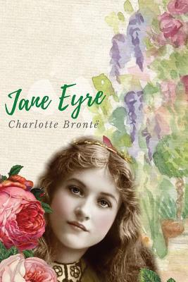 Jane Eyre: English Writer Charlotte Bront - Bront