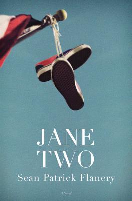 Jane Two - Flanery, Sean Patrick