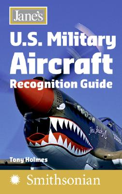 Jane's U.S. Military Aircraft Recognition Guide - Holmes, Tony