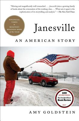 Janesville: An American Story - Goldstein, Amy