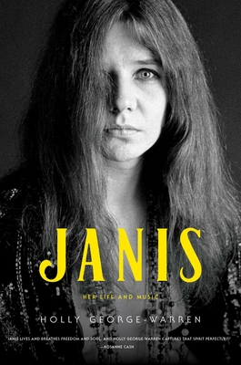 Janis: Her Life and Music - George-Warren, Holly