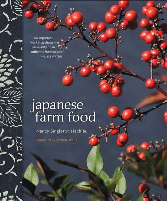 Japanese Farm Food - Hachisu Singleton, Nancy