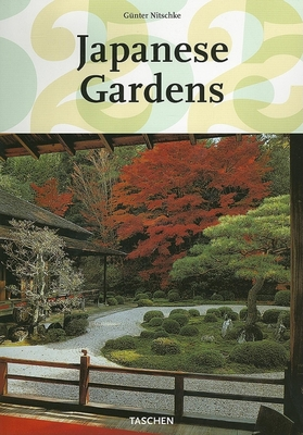 Japanese Gardens: Right Angle and Natural Form - Nitschke, Gunter