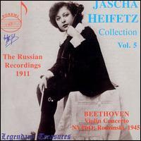 Jascha Heifetz Collection, Volume 5: The Russian Recordings, 1911 - Jascha Heifetz (violin); New York Philharmonic; Artur Rodzinski (conductor)