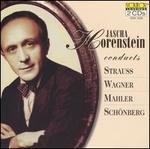 Jascha Horenstein conducts Strauss, Wagner, Mahler, Schönberg