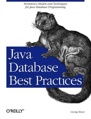 Java Database Best Practices - Reese, George
