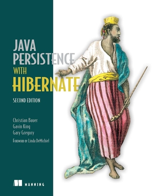 Java Persistence with Hibernate - Bauer, Christian, and King, Gavin, and Gregory, Gary