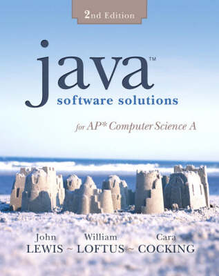 Java Software Solutions for AP Computer Science - Lewis, John