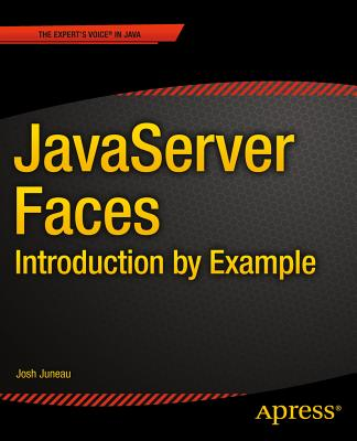 JavaServer Faces: Introduction by Example - Juneau, Josh