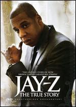 Jay-Z: The True Story