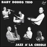 Jazz à la Creole: The Baby Dodds Trio