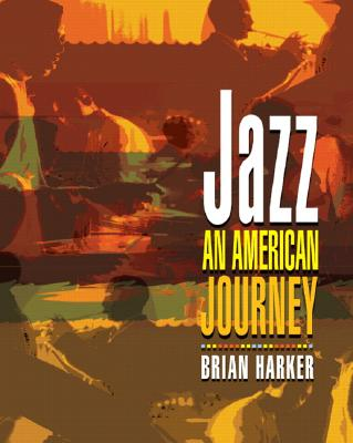 Jazz: An American Journey - Harker, Brian