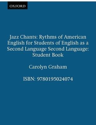 Jazz Chants(r): Student Book - Graham, Carolyn