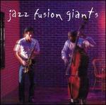 Jazz Fusion Giants