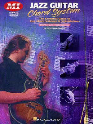 Jazz Guitar Chord System - Henderson, Scott (Composer)