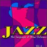 Jazz: Language of New Orleans, Vol. 2