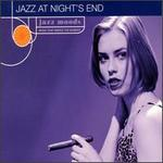 Jazz Moods: Jazz at Night's End