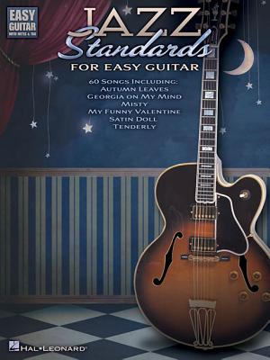 Jazz Standards for Easy Guitar - Hal Leonard Publishing Corporation (Creator)