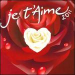 Je T'Aime 2011 - Various Artists