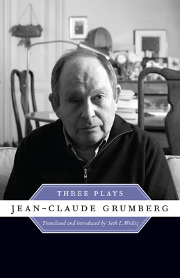Jean-Claude Grumberg: Three Plays - Grumberg, Jean-Claude
