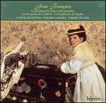 Jean Fran�aix: Concertino for piano and orchestra; Les bosquets de Cyth�re; Les malheurs de Sophie