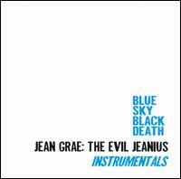 Jean Grae: Evil Jeanius Instrumentals - Blue Sky Black Death